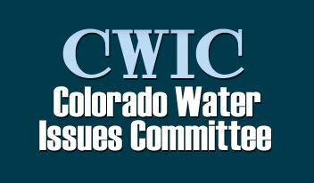 CWIC Colorado Water Issues Committee